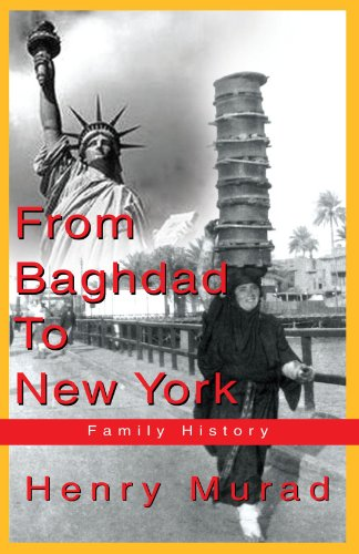 9781413462333: From Baghdad To New York: Family History