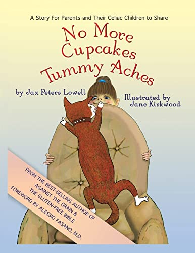 9781413462548: No More Cupcakes & Tummy Aches