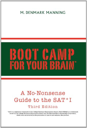 9781413464726: Boot Camp For Your Brain: A No-nonsense Guide to the SAT I, Third Edition