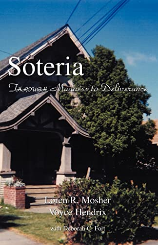 9781413465235: Soteria: Through Madness to Deliverance