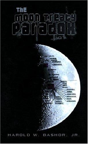 9781413466096: The Moon Treaty Paradox