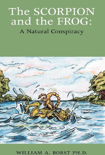 9781413466195: Scorpion and the Frog: A Natural Conspiracy