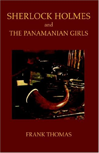 9781413467260: Sherlock Holmes and the Panamanian Girls