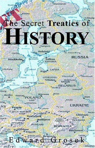 The Secret Treaties of History: Edward Grosek