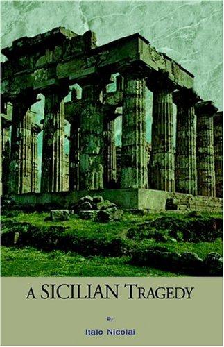 9781413470987: A Sicilian Tragedy