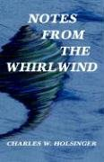 9781413471045: Notes from the Whirlwind