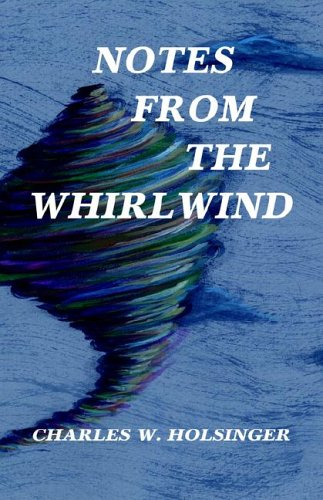 9781413471052: Notes from the Whirlwind