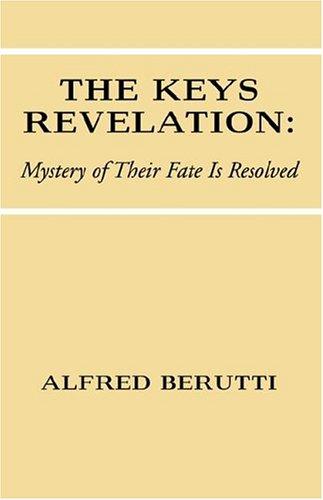 9781413471878: The Keys Revelation