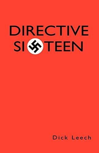 9781413472431: Directive Sixteen