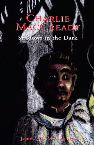Charlie MacCready - Shadows in the Dark: McCracken, James