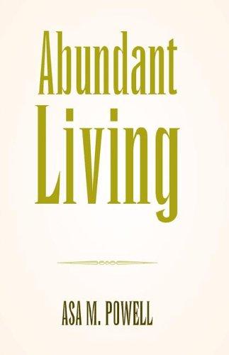 9781413477788: Abundant Living