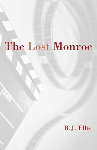 The Lost Monroe: Robert J. Ellis