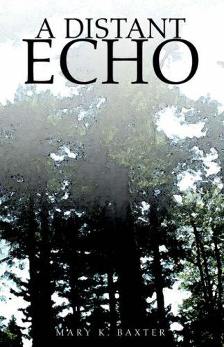 9781413480665: A Distant Echo
