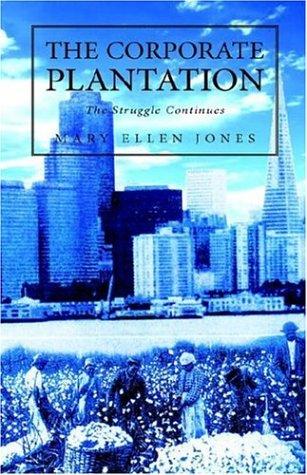 9781413482256: The Corporate Plantation