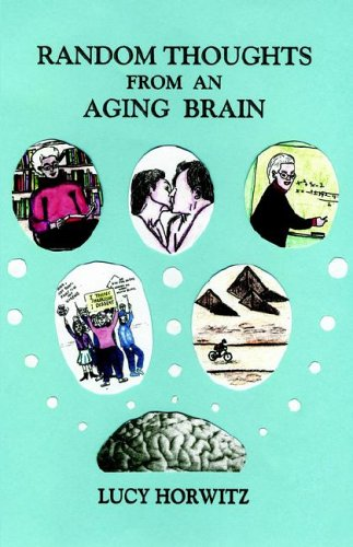9781413483222: Random Thoughts from an Aging Brain