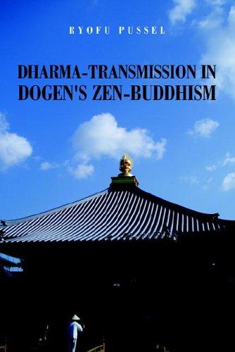 9781413483772: Dharma-transmission in Dogen's Zen-buddhism