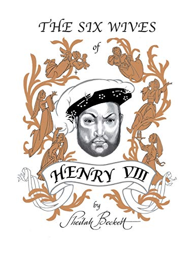 The Six Wives of Henry VIII (9781413485028) by Sheilah Beckett