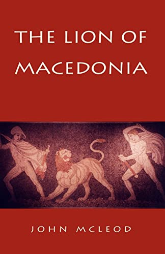9781413485493: The Lion of Macedonia
