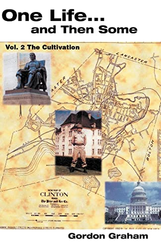 9781413486391: One Life. . . and Then Some, Vol. II: The Cultivation