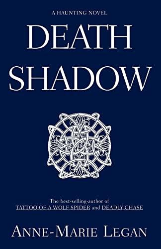 Death Shadow: Anne-Marie Legan