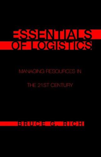 9781413488579: Essentials of Logistics: Managing Resources in the 21st Century