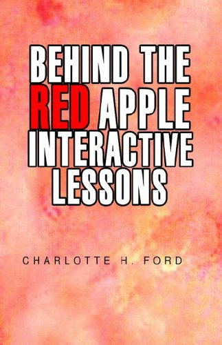 Behind the Red Apple Interactive Lessons: Charlotte H. Ford