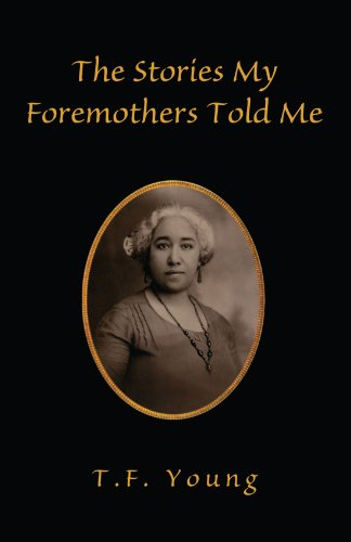9781413489538: The Stories My Foremothers Told Me