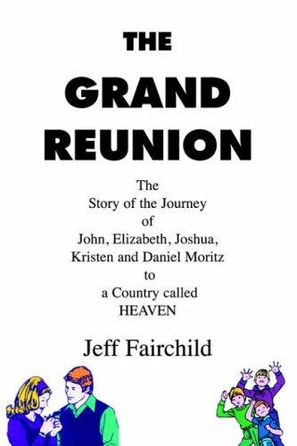 9781413490206: The Grand Reunion