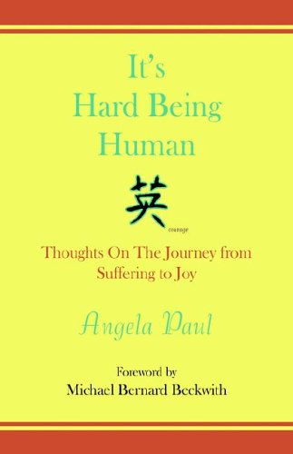 9781413491968: It's Hard Being Human: Thoughts on the Journey from Suffering to Joy