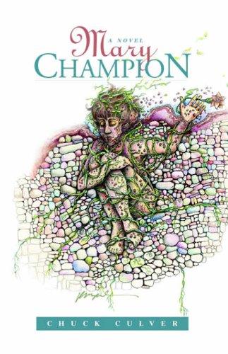 9781413492859: Mary Champion: A Novel