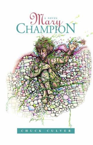 9781413492866: Mary Champion: A Novel
