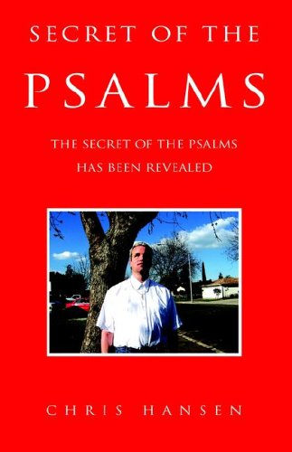 9781413494396: Secret of the Psalms: The Secret of the Psalms Has Been Revealed