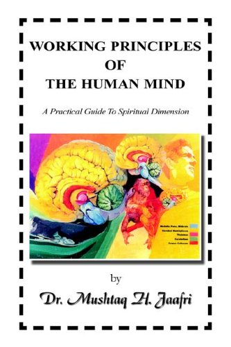 9781413495249: Working Principles of the Human Mind: A Practical Guide to Spiritual Dimension