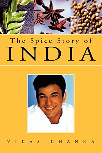 9781413495546: The Spice Story of India