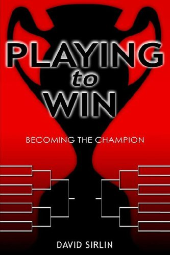 9781413498813: Playing to Win: becoming the champion