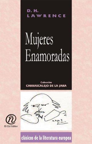 9781413515077: Mujeres enamoradas (Spanish Edition)