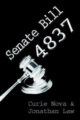 Senate Bill 4837 (1413700950) by Nova, Curtis; Law, Jonathan