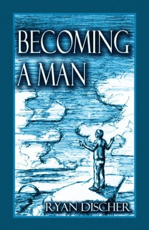 Becoming a Man: Discher, Ryan