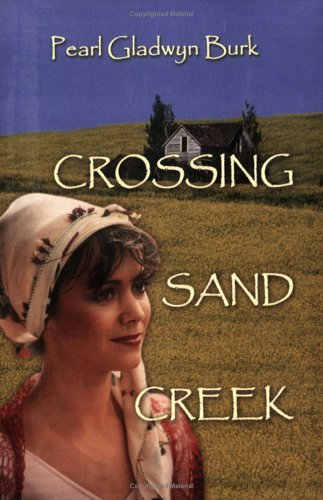 9781413701920: Crossing Sand Creek