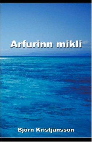 9781413703375: Arfurinn Mikli