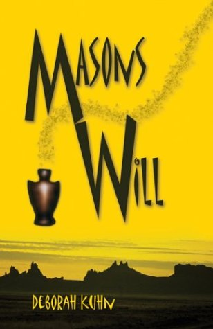 Mason's Will: Kuhn, Deborah