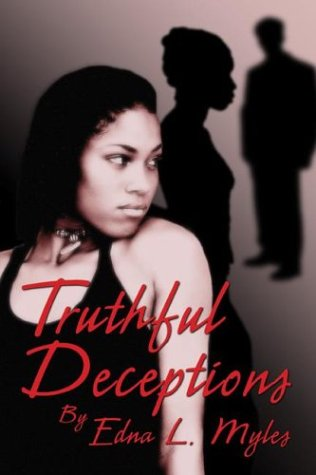 9781413705218: Truthful Deceptions: Every Rose Has It's Thorn