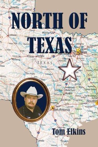 9781413706208: North of Texas