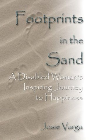 Footprints in the Sand? : A Disabled: Josie Varga