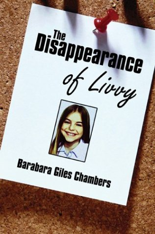9781413707076: The Disappearance of Livvy