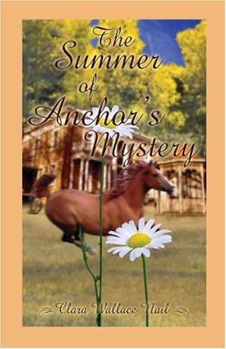 9781413707137: Summer of Anchor's Mystery