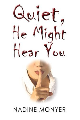 9781413707236: Quiet He Might Hear You