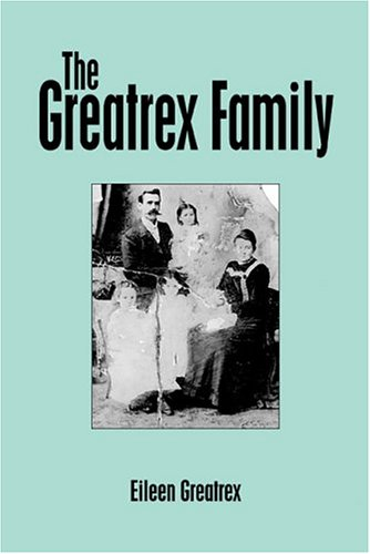 9781413707908: The Greatrex Family