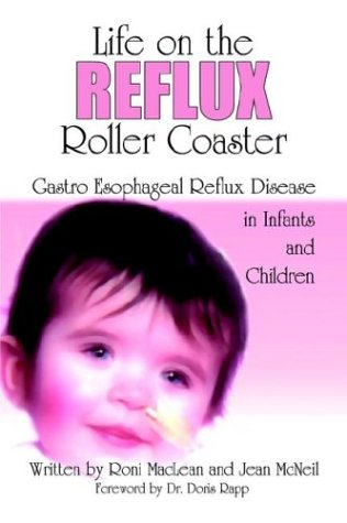Life on the Reflux Roller Coaster: MacLean, Roni