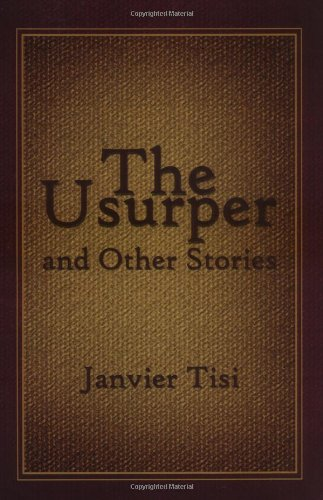 9781413709032: The Usurper: and Other Stories